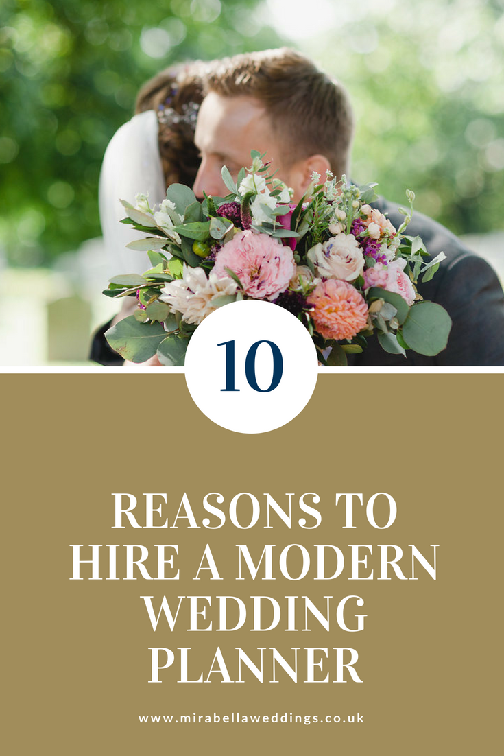 Considering a wedding planner? Read our guide for the top 10 reasons to hire a modern wedding planner. www.mirabellaweddings.co.uk