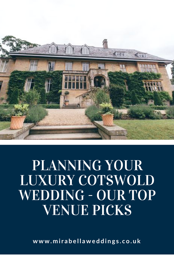 A Wedding Planner's Guide to Planning Your Luxury Cotswolds Wedding www.mirabellaweddings.co.uk